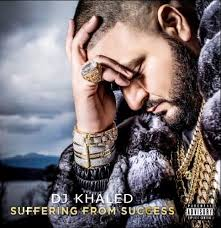Music Album Release: DJ Khaled Suffering from Success
