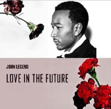 "John Legend's Album ""Love In The Future"""
