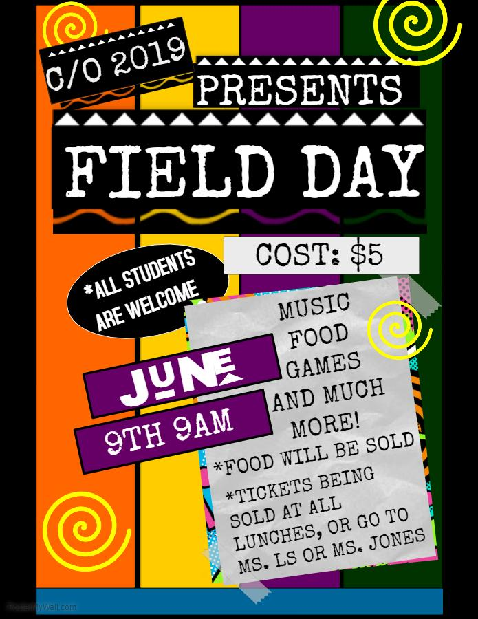 Class of 2019 Presents Field Day!!!