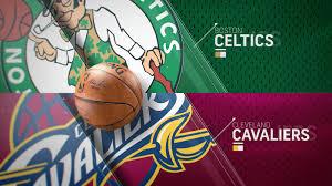 Boston Celtics Def. Cleveland Cavaliers