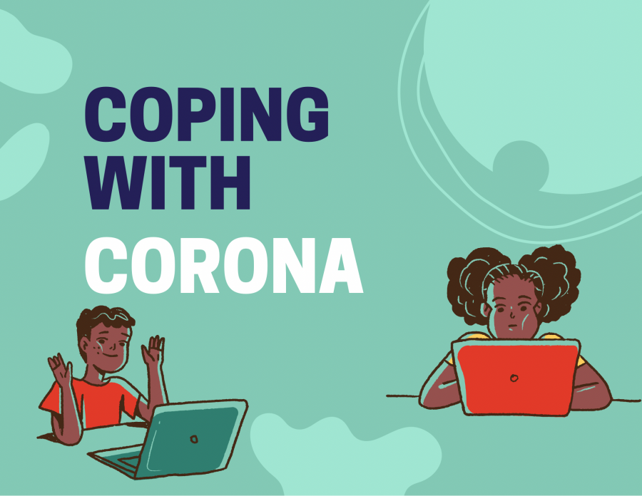 Coping with Corona